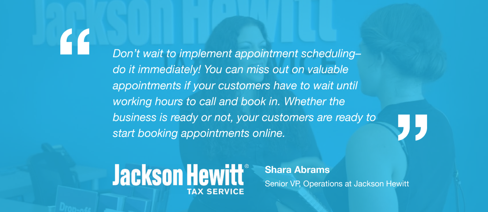 Jackson Hewitt - Appointment Scheduling Quote