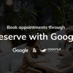 Coconut Software Offers Booking Via Reserve with Google to Canadian Financial Institutions